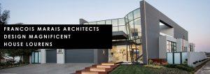 Francois Marais Architects design magnificent House Lourens